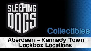 Sleeping Dogs - West End Scavenger Achievement Guide (Aberdeen and Kennedy Town Lockbox Locations)