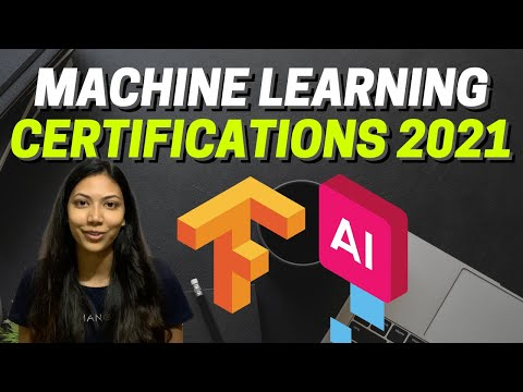 Top Machine Learning Certifications For 2021