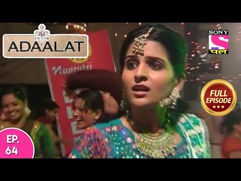 Adaalat - Full Episode 64 - 13th  March, 2018