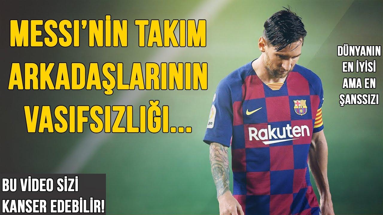 Messi'nin Takım Arkadaşlarının Vasıfsızlığı | Bu Video Sizi Kanser Edebilir!