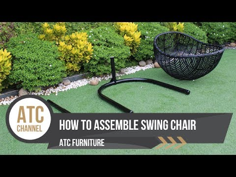 How to assemble swing chair | DIY | ATC Furniture 2017