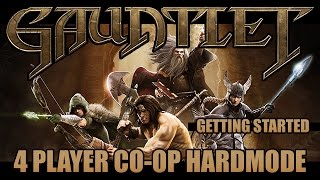 Gauntlet 4p Co-op Hard Mode Gameplay: Picking Up the Basics - Ft. WillyWonka, Greendude & Mors