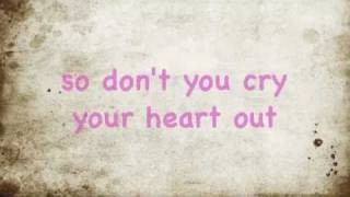 Dont Cry Your Heart Out by Cody Simpson *Lyrics*