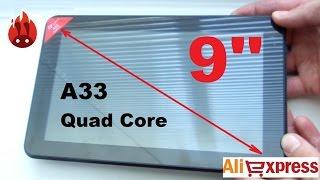 Планшет 9 дюймов 4 ядра A33 из Китая. Обзор и тестирование. Aliexpress