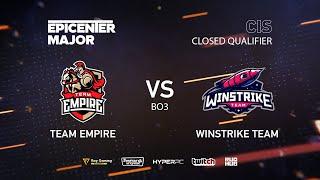 Team Empire vs Winstrike Team, EPICENTER Major 2019 CIS Closed Quals , bo3, game 1 [Smile & Mael]