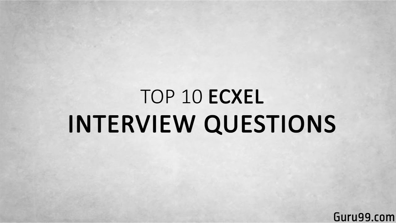 Top 5 Excel Interview Questions And Answers   YouTube