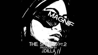 """Magnif - """"The Shining Pt. 2"""" OFFICIAL VERSION"""