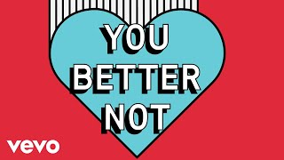 Louis The Child ft. Wafia - Better Not (Official Lyric Video)