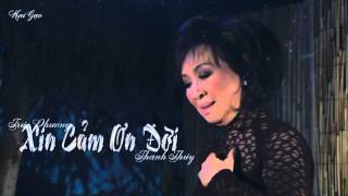 [Lyric] Xin Cảm Ơn Đời - Thanh Thúy