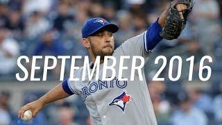 Toronto Blue Jays - September 2016 Highlights | Estrada, Bautista + More