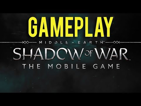 First 15 Minutes Of Shadow Of War Mobile Gameplay