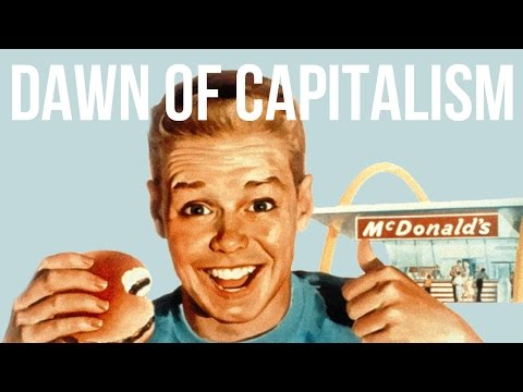 The Dawn Of Capitalism