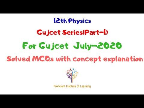 GujCet Series (Part-1) by Punit Tiwari| 12th Physics