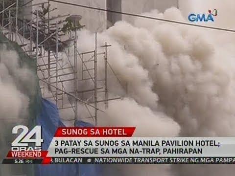 24 Oras: 3 patay sa sunog sa Manila Pavilion Hotel; pag-rescue sa mga na-trap, pahirapan
