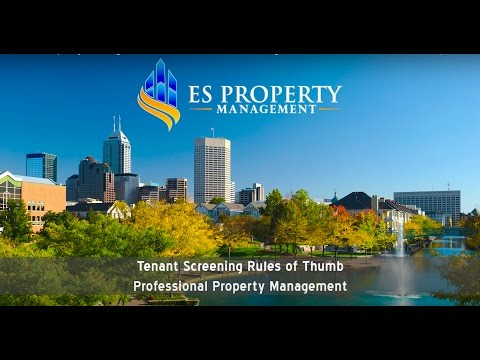 Tenant Screening Rules of Thumb – Professional Property Management in Indianapolis, IN