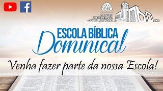 Live Escola Bíblica Dominical Dia 14/06/2020