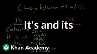Choosing between its and it's | The Apostrophe | Punctuation | Khan Academy