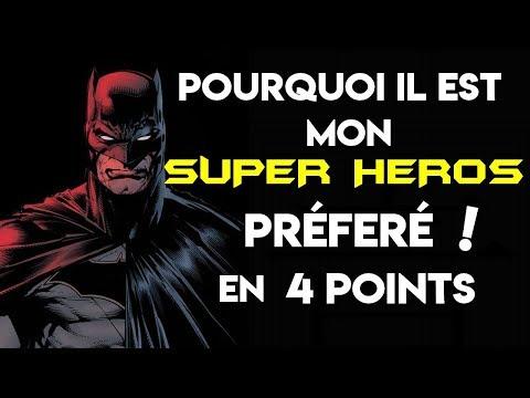 POURQUOI BATMAN EST MON SUPER HEROS FAVORI ? Critique en 4 points !