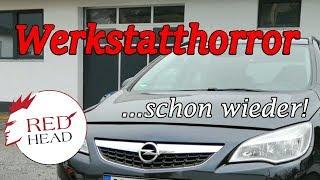 Blamage für die Vertragswerkstatt - totales Versagen beim Opel Astra J 1,7 CDTI