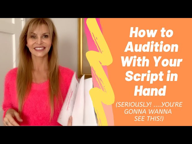How To Audition With Your Sides