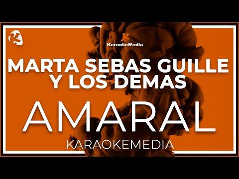 Amaral - Marta Sebas Guille Y Los Demas (Karaoke)