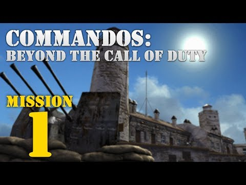 Commandos: Beyond the Call of Duty -- Mission 1: Dying Light