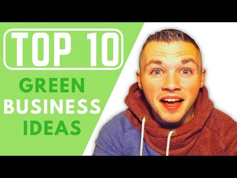 Top 10 Green Business Ideas |  2 Minute Guide