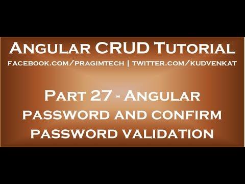 Angular password and confirm password validation