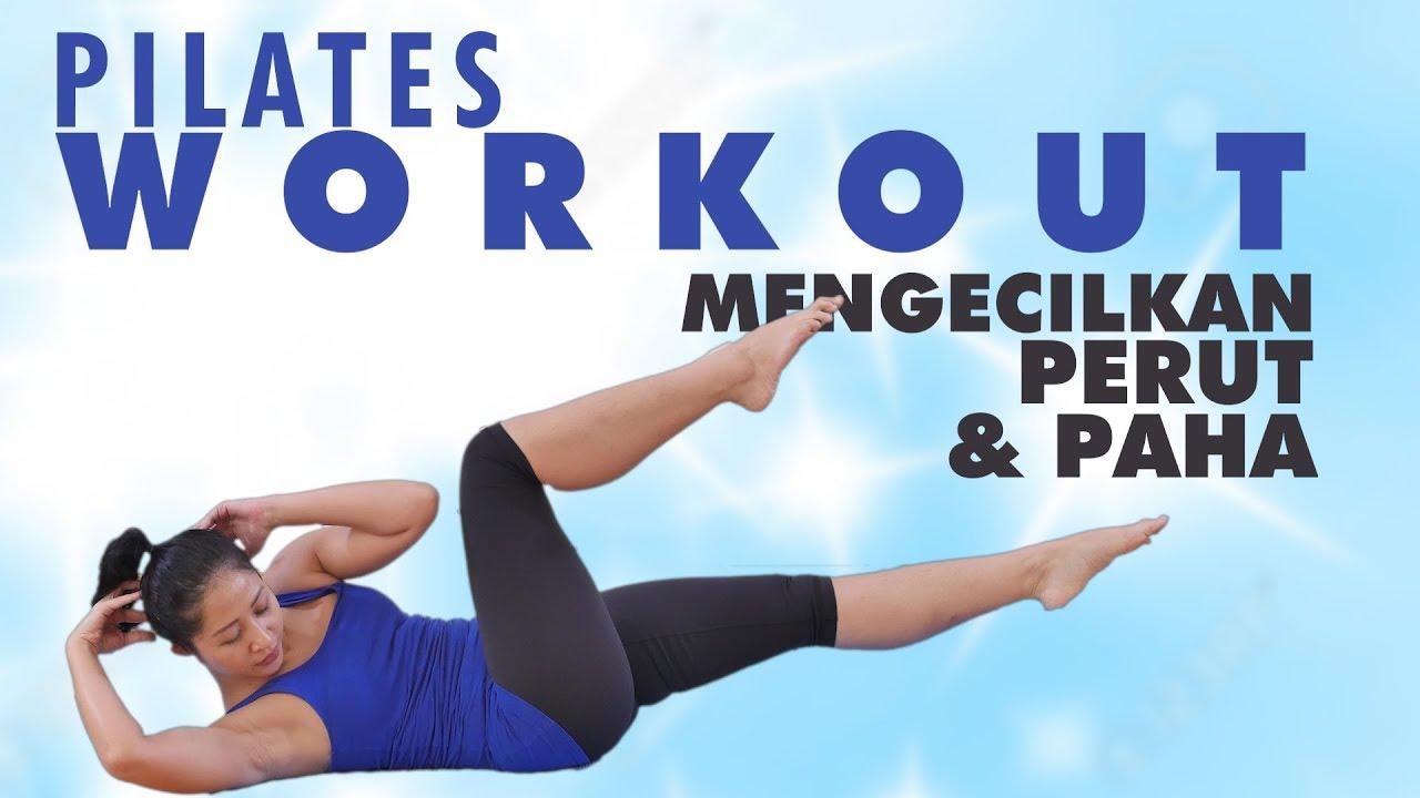 15 Menit Pilates Workout Untuk Mengecilkan Perut Dan Paha Latihan Pilates Di Rumah Youtube