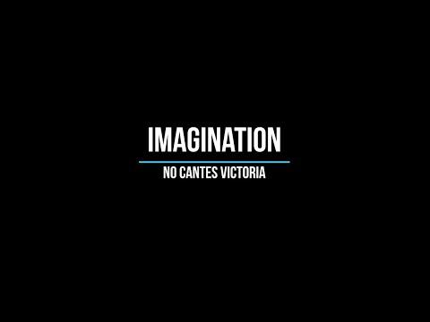 No Cantes Victoria - Imagination