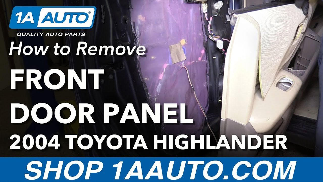 How To Remove Reinstall Front Door Panel 00 07 Toyota Highlander Youtube