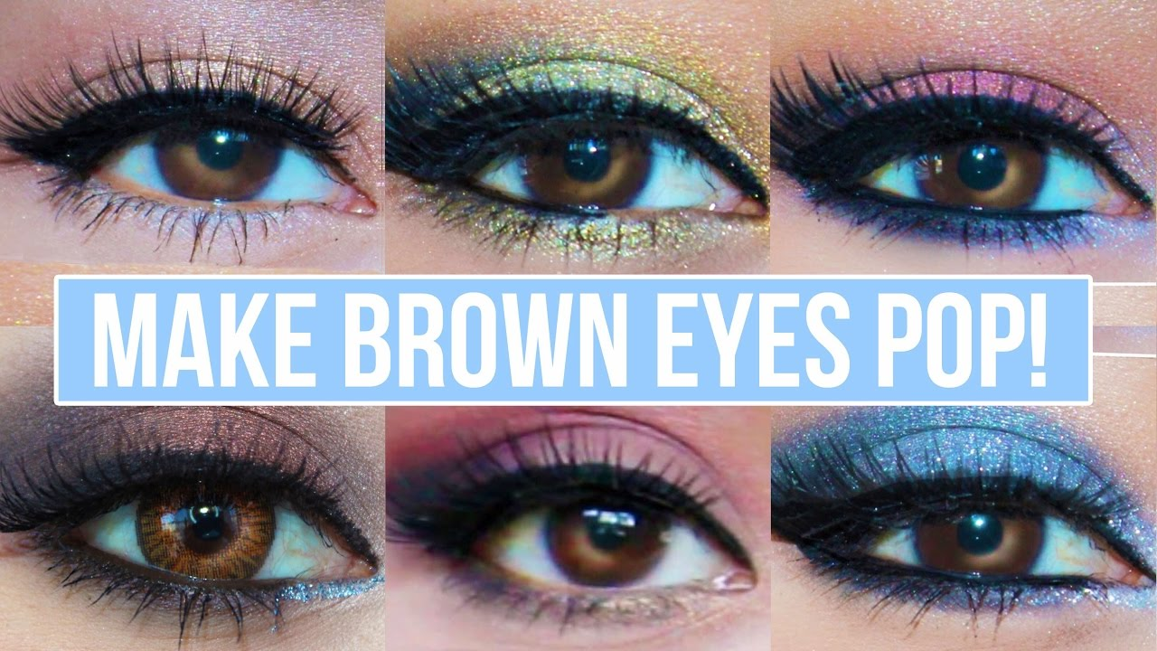 5 makeup looks that make brown eyes pop! | brown eyes makeup