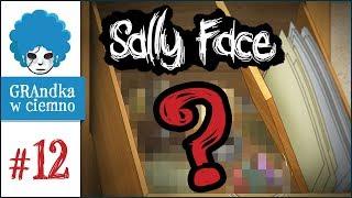 Sally Face PL #12 | EP3 | Co ona ma w tej szufladzie?!