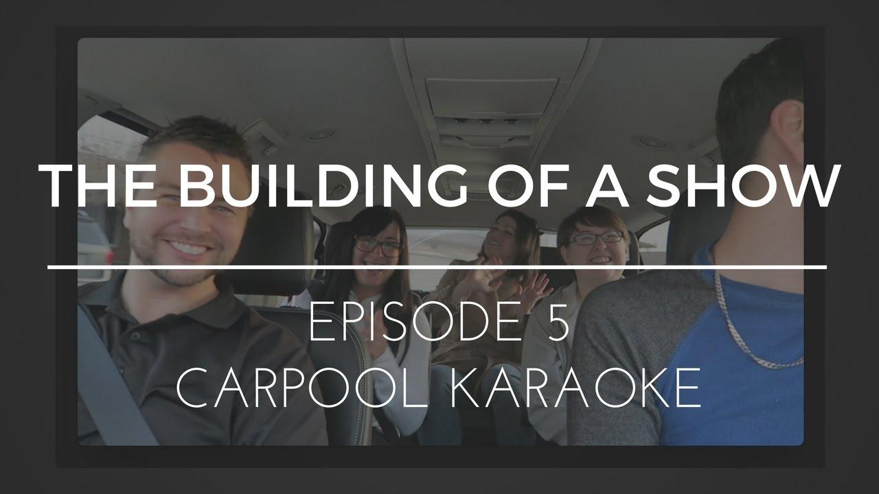 Download The Building of a Show : Episode 5 - Carpool Karaoke