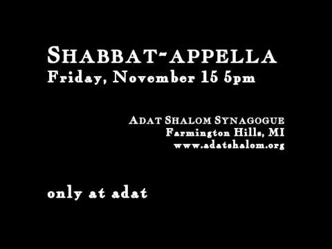 Shabbat-appella at Adat Shalom - Nov 2013 promo (live service recording of L'kha Dodi)