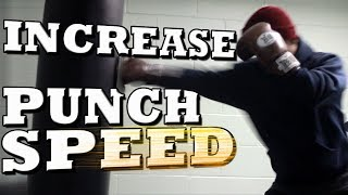 How to Increase Your Punching Speed - Get Faster Punches! thumbnail