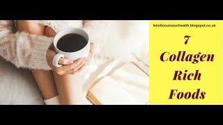 Beauty Tips - 7 Collagen Rich Foods