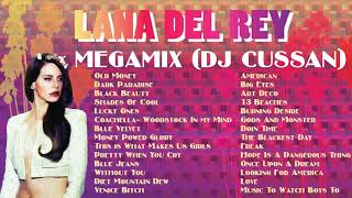 Lana Del Rey Megamix - Electro Deep House - DJ Cussan