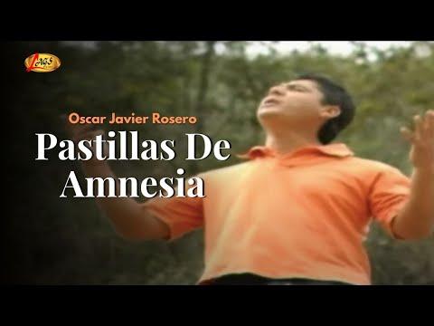pastillas de amnesia oscar javier rosero