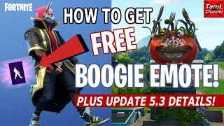 Fortnite: How to Get FREE Boogie Emote! Plus ALL Update 5.3 Details!