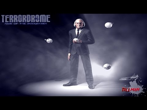 Terrordrome: Rise of the Boogeymen 2.10.2 (Chapter 4 - Tall Man)