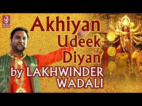 Akhiyan Udeek Diyan | Lakhwinder Wadhali |...