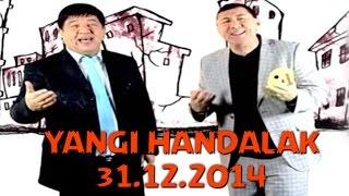Handalak - Yangi yil soni | 31.12.2014