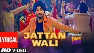 Jattan Wali Full Lyrical Song Tara Mira Ranjit Bawa Nazia Hussain Latest Punjabi Songs 2019