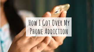I Finally Got Over My Phone Addiction.. and how you can too! Smart Phone Addiction | Saloni S