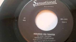 Holding on Tighter - Vivienne Courtland