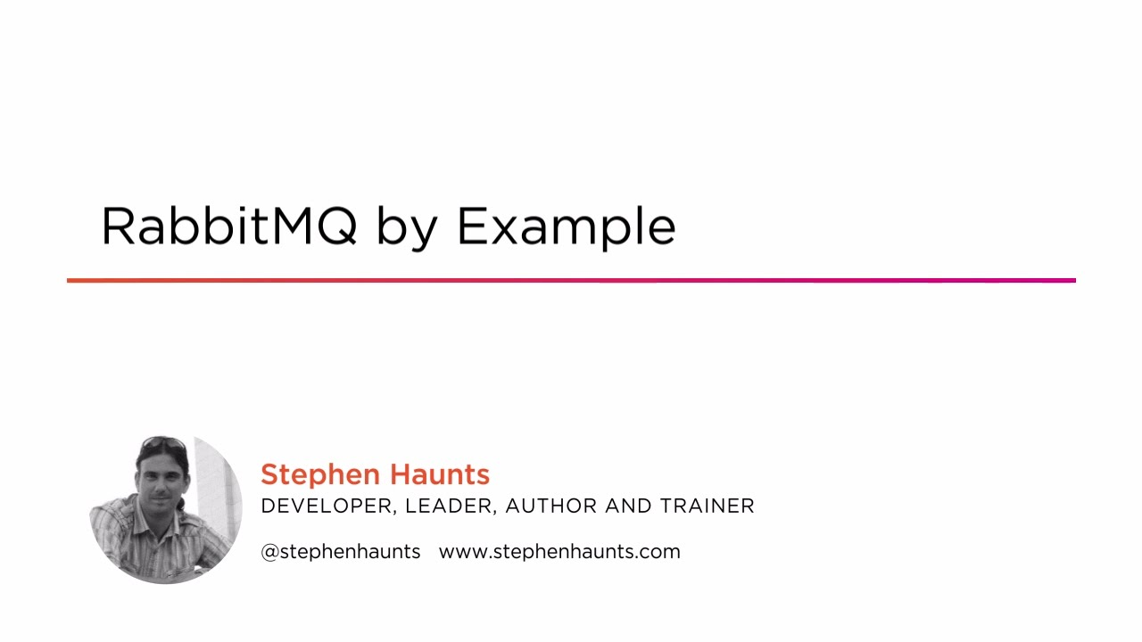 RabbitMQ by Example | Pluralsight