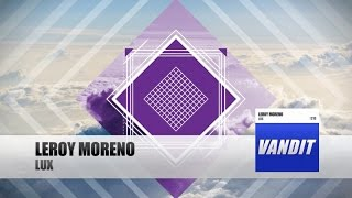 Leroy Moreno - Lux(, 2016-05-02T08:26:43.000Z)