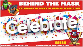 Celebrating 20 Years of Keeping MASK Alive - 7/17/01 - 7/17/21