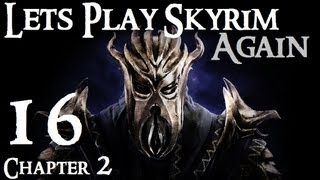 Lets Play Skyrim (Dragonborn) : Ch 2 Ep 16